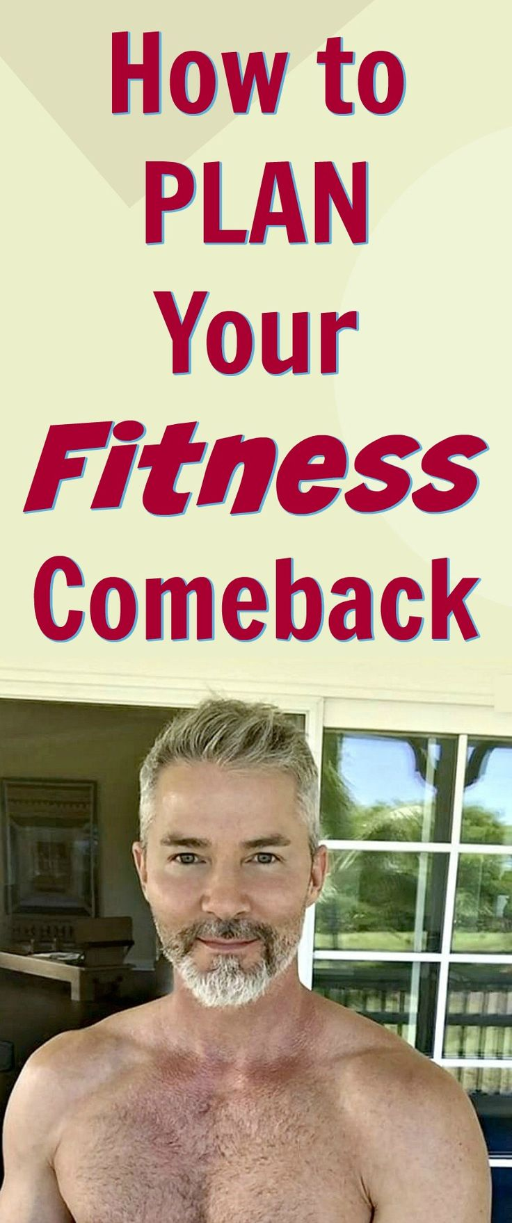 how to plan your fitness comeback http://overfiftyandfit.com/fitness-comeback/