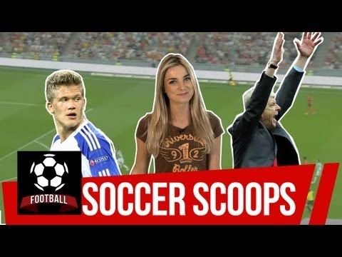 FOOTBALL -  Soccer Scoops - Sian Welby with the football headlines - http://lefootball.fr/soccer-scoops-sian-welby-with-the-football-headlines/