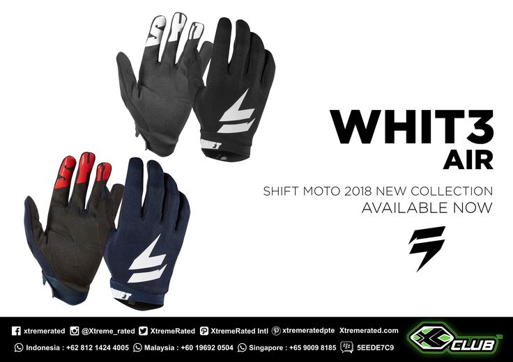 SHIFT WHIT3 Label Gloves | Giving you more of what you need and less of what you don't | SHIFT MX18 Collection IS HERE!  Available now in all XCLUB leading stores |   #xtremerated #xclub #shiftmx #mx #dirtbike #gloves