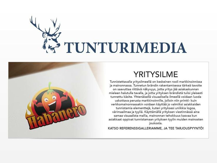 Vieraile sivustollamme http://tunturimedia.fi/yritysilme/ lisätietoja yritysilme.Ammatillinen logo suunnittelu on varsin ratkaiseva työtä vahvistamalla yritysilme liiketoimintaa. yritysilme on itse asiassa kuva tai identiteetin, jonka kautta liike aikoo tarkastella asiakkailleen tai fyysinen oire tuotemerkillä.