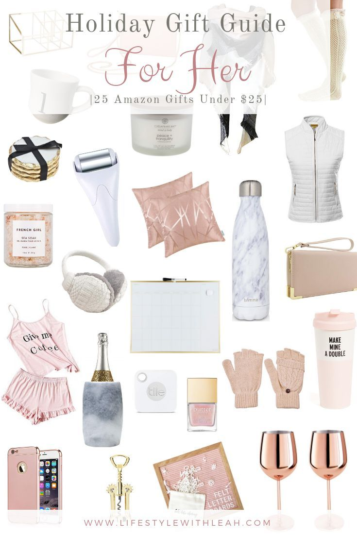 Holiday Gift Guide For Her 25 Gifts Under 25 Lifestyle With Leah Teenage Girl Gifts Christmas Diy Gifts For Mom Holiday Gift Guide