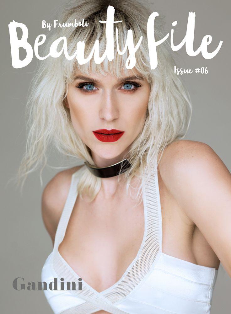 Brenda Gandini : En una entrevista exclusiva con Beauty File revela cómo cuida su cuerpo, sus tips de pelo & make-up y cuáles son sus futuros desafíos.