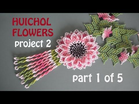 HUICHOL FLOWERS PROJECT 2. Part 1 of the TUTORIAL. Enjoy!!! - YouTube