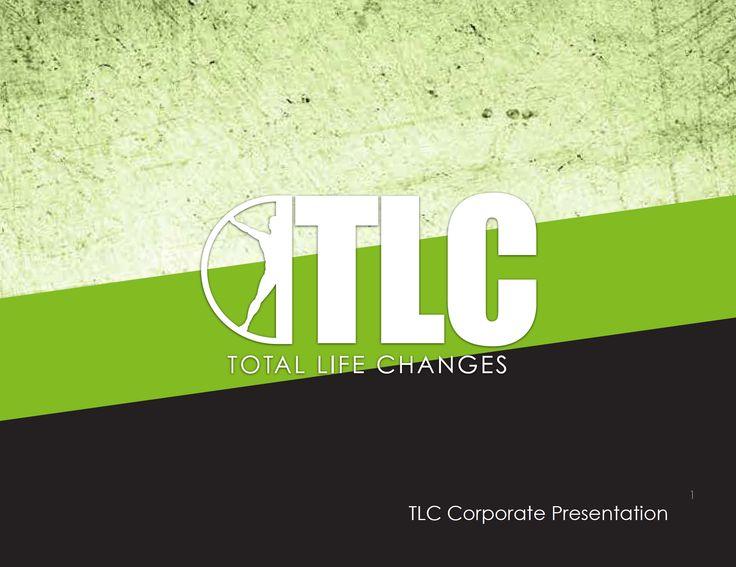 TLC Official Company Presentation – Total Life Changes™ www.totallifechanges.com/anitatart