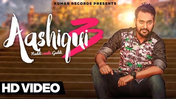 #Aashiqui3  #NaddiWantsGaddi #MannDeep New Punjabi Song 2015
