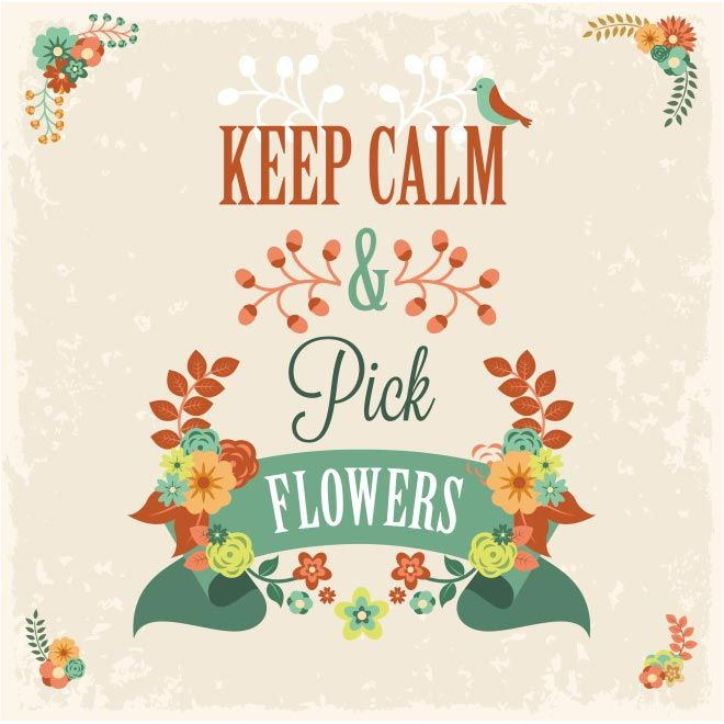 free vector Keep Calm & Pick Flowers lettering background http://www.cgvector.com/free-vector-keep-calm-pick-flowers-lettering-background/ #, #Answer, #Answering, #Art, #Artwork, #Background, #Badge, #Banner, #Business, #Call, #Calm, #Classic, #Communication, #Connection, #Contact, #Conversation, #Crown, #Design, #Dial, #Electronics, #Emblem, #Flowers, #Fun, #Handset, #Heraldry, #Idea, #Inspirational, #Keep, #Label, #Lettering, #Line, #Motivational, #Number, #Office, #Old,