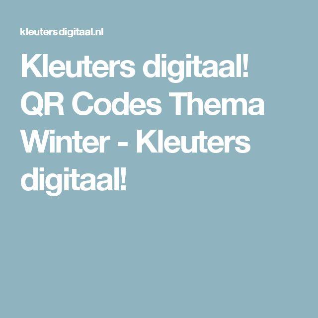 Kleuters digitaal! QR Codes Thema Winter - Kleuters digitaal!