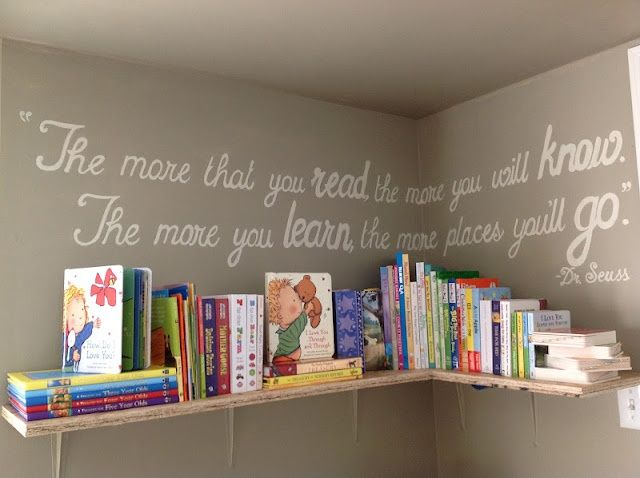 love this dr. seuss quote for above a child's books collection.