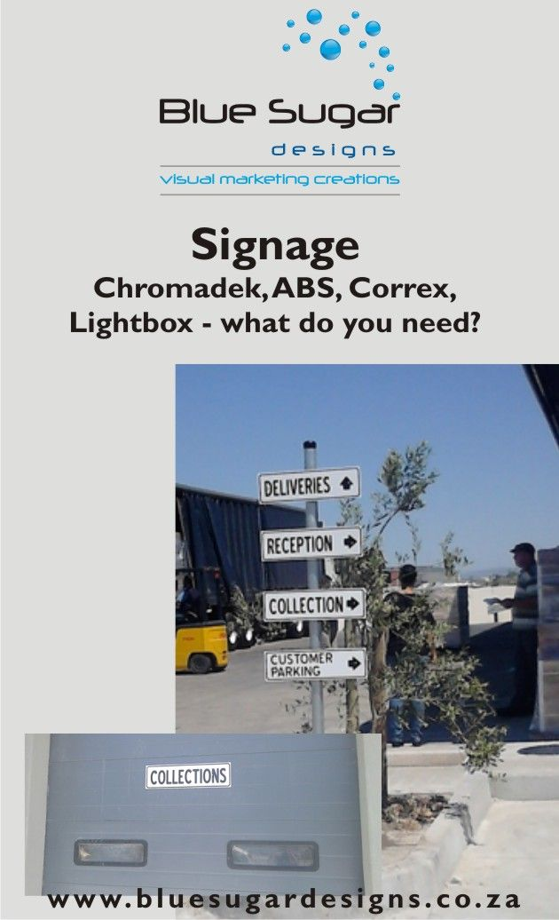 Signage - indoor or outdoor.  Drop us a line on info@bluesugardesigns.co.za