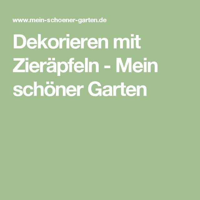 Dekorieren mit Zieräpfeln - Mein schöner Garten