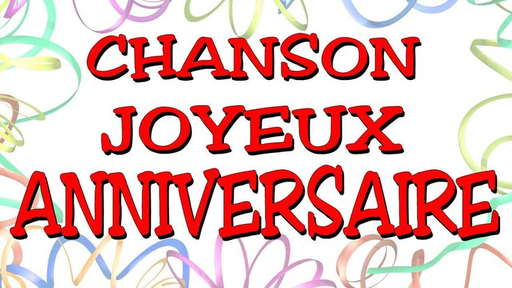 Joyeux Anniversaire En Chanson
