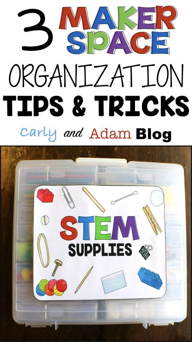 3 MakerSpace Organization Tips and Tricks