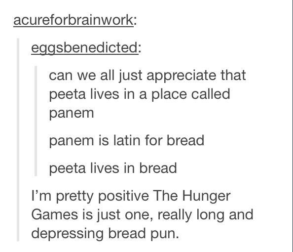 The Hunger Games: Bread Pun | Humor | Pinterest | The o ...