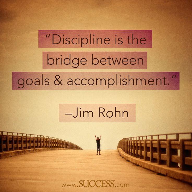 "Inspirational Quotes Motivation: ""Discipline Is The Bridge Between Goals & Accomplishment"