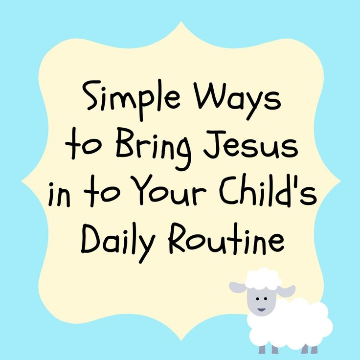 Simple Ways to Bring Jesus in to Your Child's Daily Routine - Bare Feet on the Dashboard