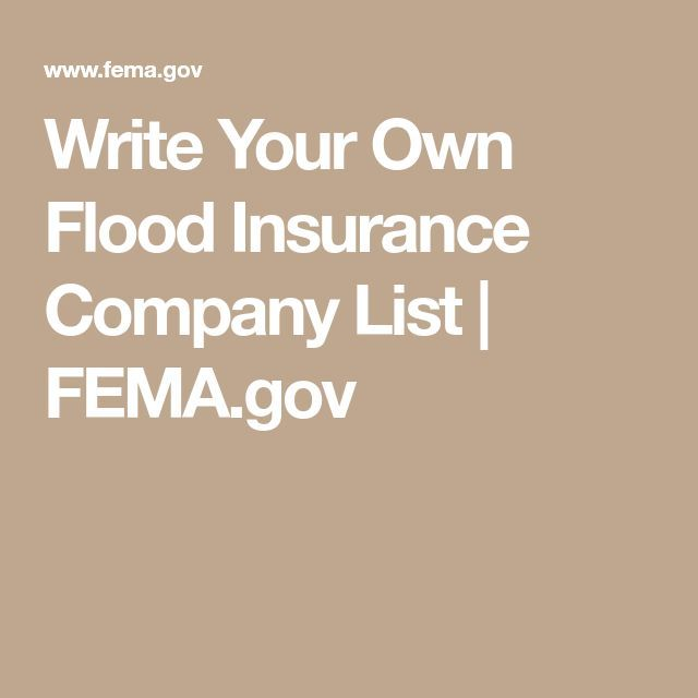 Write Your Own Flood Insurance Company List Fema Gov Flood Insurance Coverage Flood Insurance Coverage And How It Aff Flood Insurance Insurance Prices Casualty Insurance