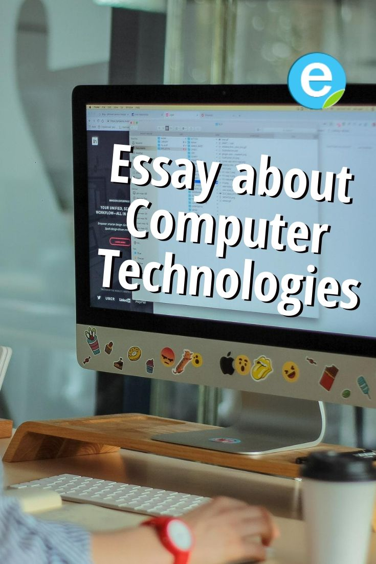 Essay About Computer Technologie Technology Information And Communication