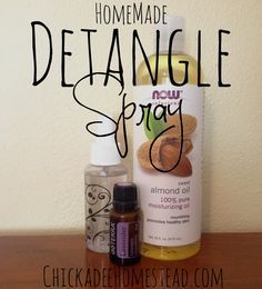 Natural DIY Hair Detangler Spray using Essential Oils:1 (3 oz) spray bottle 3/4 tsp Sweet Almond Oil 2-3 drops Lavender Essential Oil