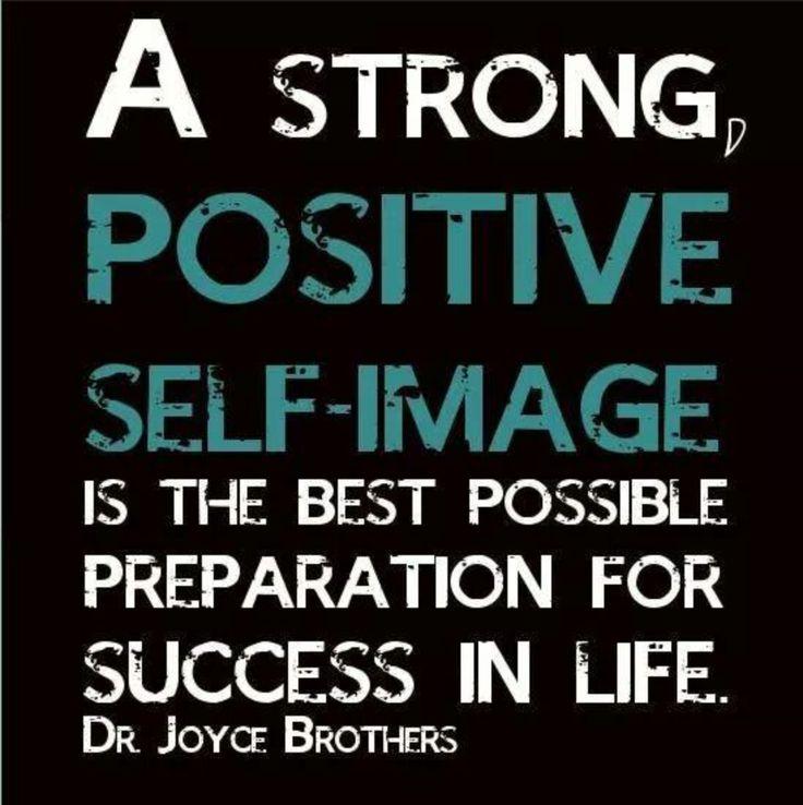 Positive Self Esteem Quotes: Positive Self Image