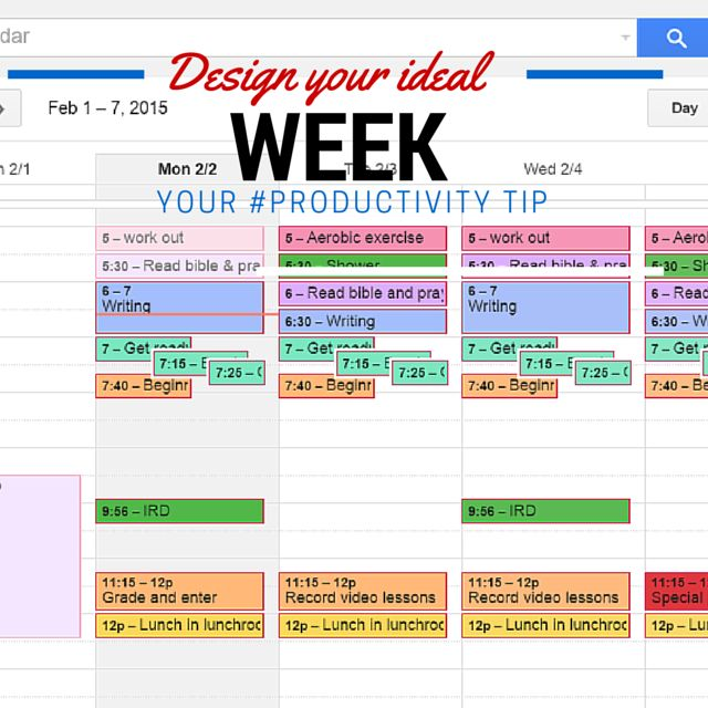 Time Management Tips: Plan Your Ideal Week