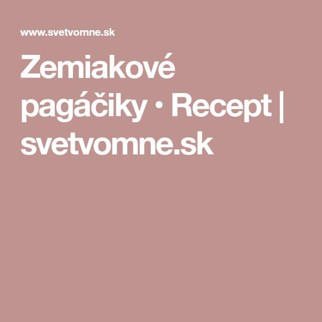 Zemiakové pagáčiky • Recept   svetvomne.sk