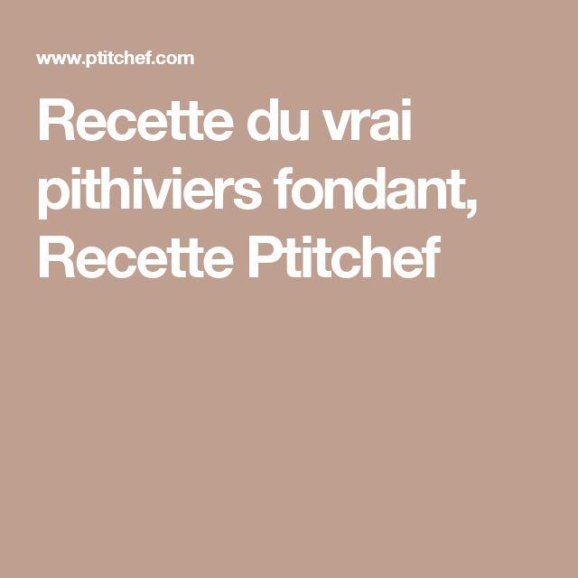 Recette du vrai pithiviers fondant, Recette Ptitchef