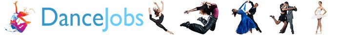 Dance Jobs and Auditions - Ballroom, Ballet, Hip-Hop, Jazz, Modern, Tap, Theatre, Swing, Club, Exotic, Folk