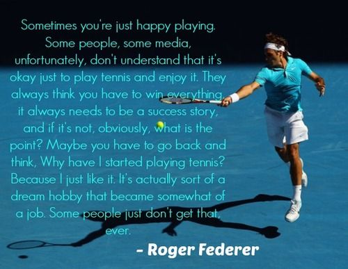 Roger Federer - we're with you as long as you want to continue :-)