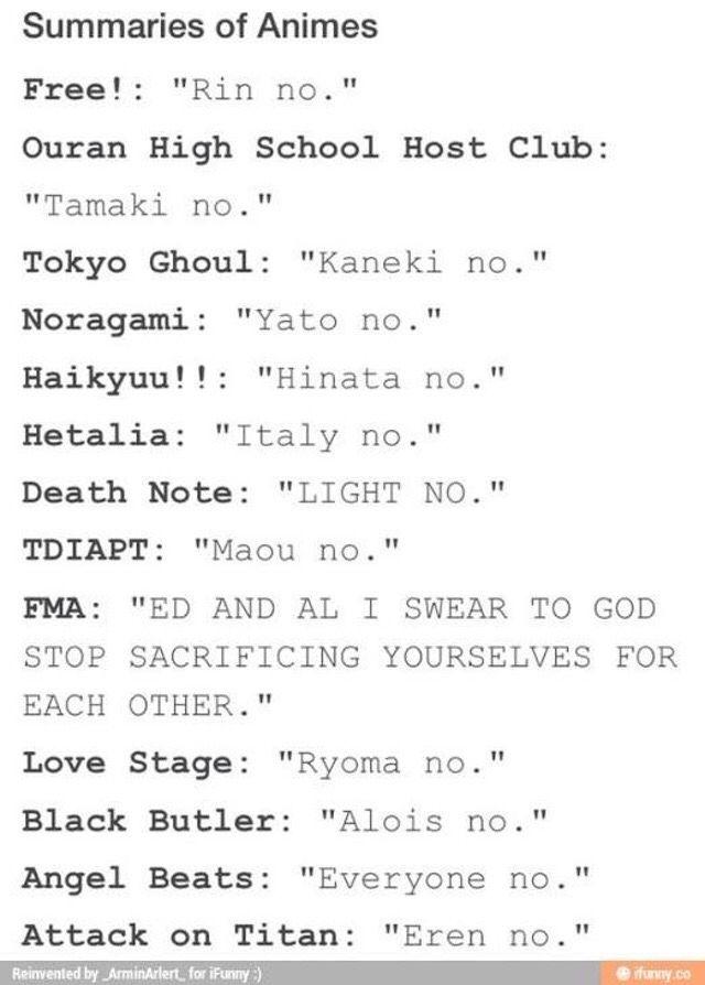 Lol i love all of these so true!>>>FMA, though. lol