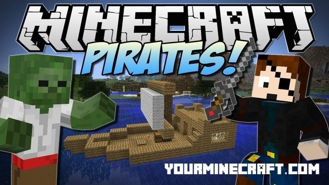 Pirates Mod 1.7.10/1.6.4