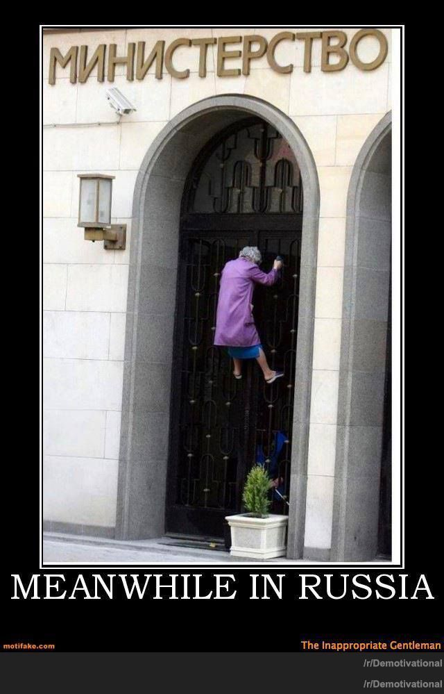 Meanwhile in Russia | Funny Demotivational Posters