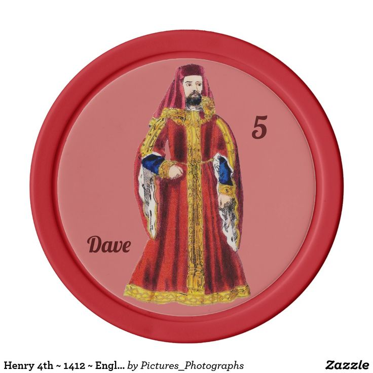 Henry 4th ~ 1412 ~ England ~ Personalised DAVE ~ Poker Chips