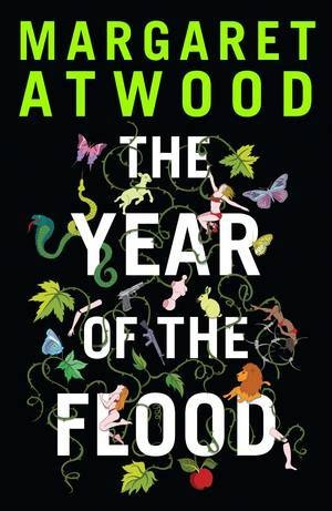 The Year of the Flood – Jacket design by David Mann / Illustration by Victoria Sawdon