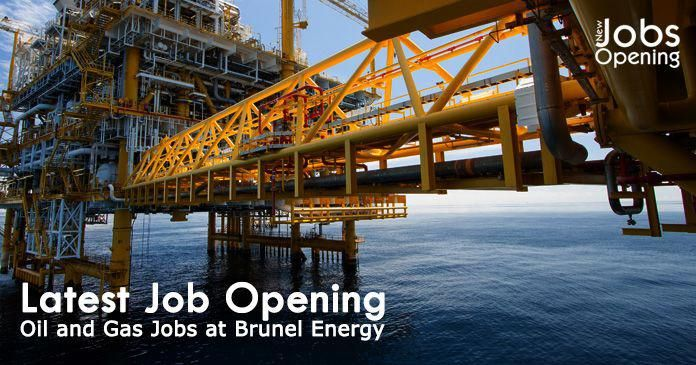 Latest Job Opening Oil And Gas Jobs At Brunel Energy Job