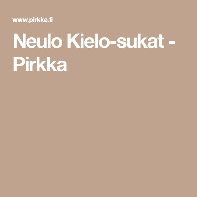 Neulo Kielo-sukat - Pirkka