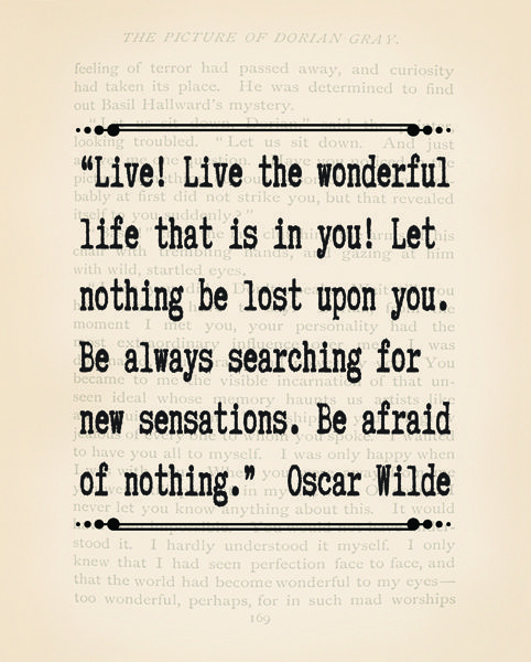 Quote from The Picture of Dorian Gray, by Oscar Wilde. Downloadable print. #literaryquote #prints #quotes