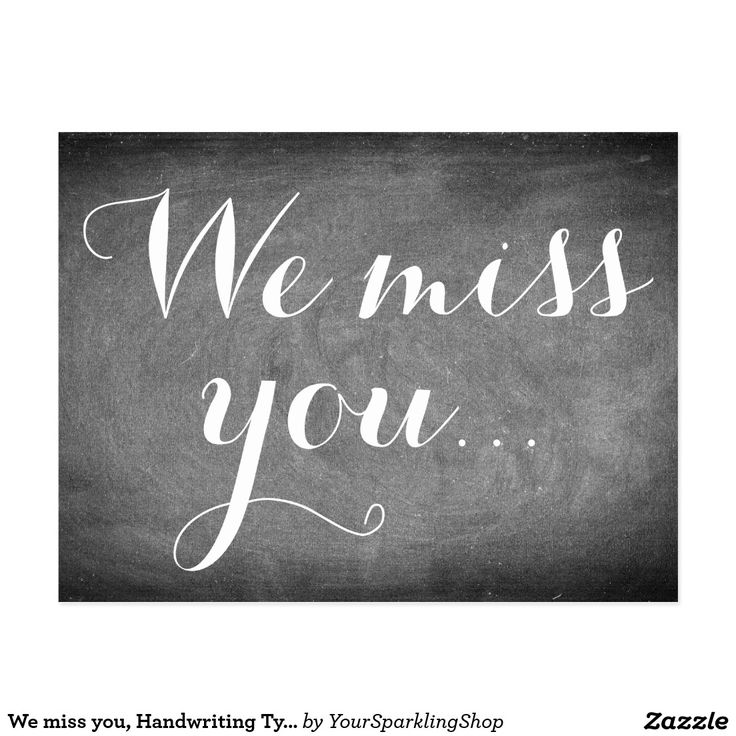 We miss you, Handwriting Typography Black White Card