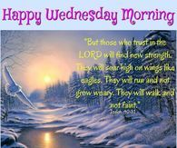Happy Wednesday Morning, Have A Blessed Day