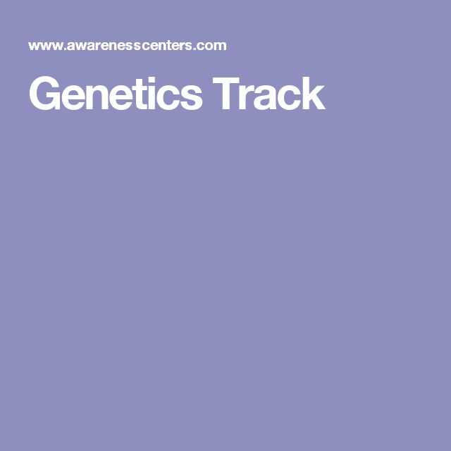 Genetics Track