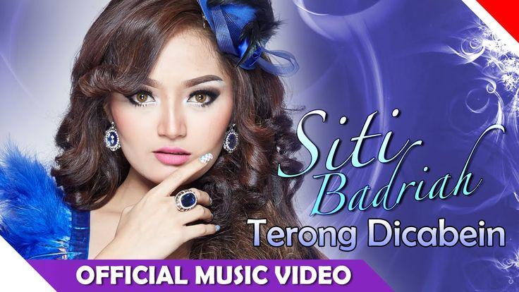 Siti Badriah - Terong Dicabein - Official Music Video - Nagaswara