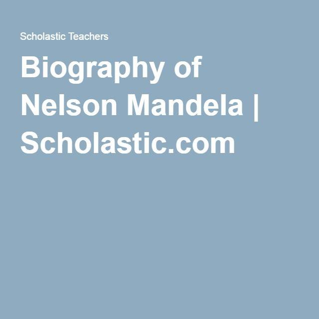 Biography of Nelson Mandela | Scholastic.com