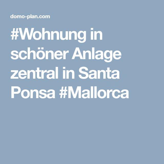 #Wohnung in schöner Anlage zentral in Santa Ponsa #Mallorca