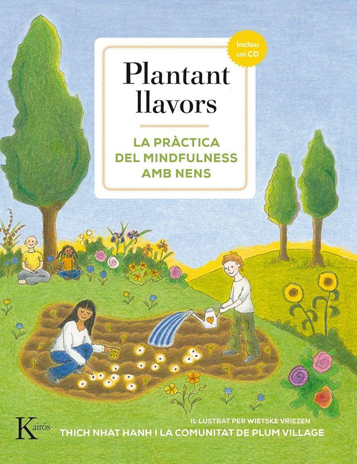 MARÇ-2018. Thich Nhat Hanh. Plantant llavors. 159 NHA. Pares i fills.