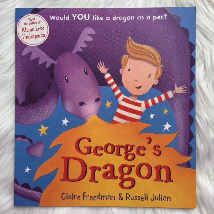 Another example of a fantasy/picture  story book about the boy named George who bought a dragon as a pet. Freedman, C., & Julian, R. (2011). George's Dragon. London: Scholastic Ltd.
