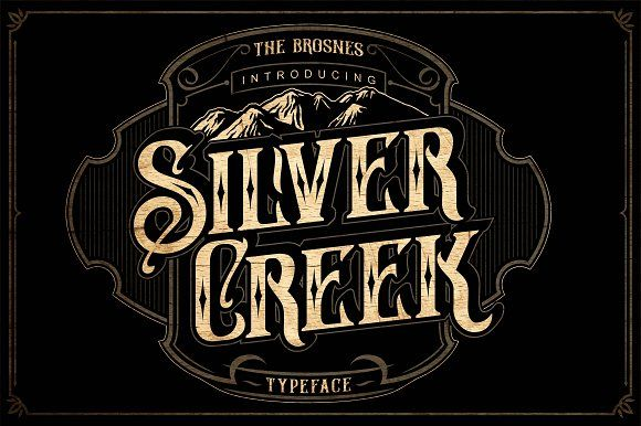 Silver Creek Typeface by Brosnes on @creativemarket