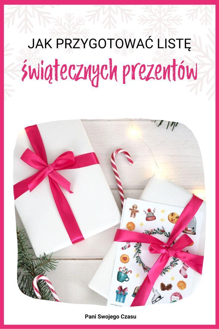 Jak Przygotowac Liste Swiatecznych Prezentow Pani Swojego Czasu Gifts Gift Wrapping Blog