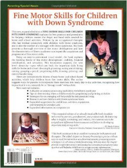 Fine Motor Skills for Children With Down Syndrome: A Guide for Parents And Professionals (Topics in Down Syndrome): Maryanne Bruni: 97818906...