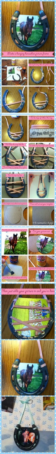 Make a cute and simple hanging horseshoe picture frame...I know someone who would like this!