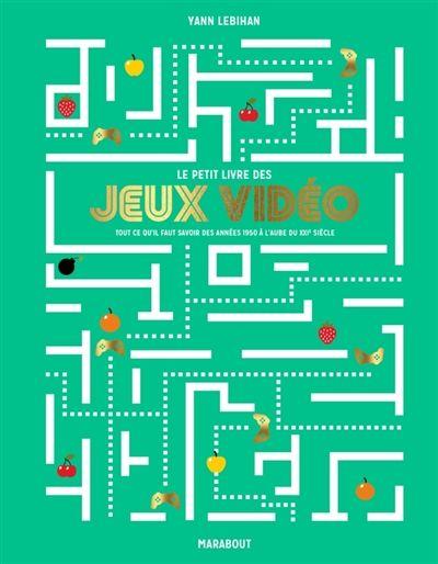 """306.48 LEB - Le petit livre des jeux vidéo / Y. Lebihan.""""C'est l'histoire étonnante, amusante et fascinante du jeu vidéo tel qu'il est apparu et s'est développé aux états-unis, au japon et en france, des années 1950 à l'aube du XXIe siècle. Voici de façon chronologique, simple et illustrée, tout ce qu'il faut savoir sur le retrogaming. . 111 Jeux innovants, célèbres & provocants. """""""