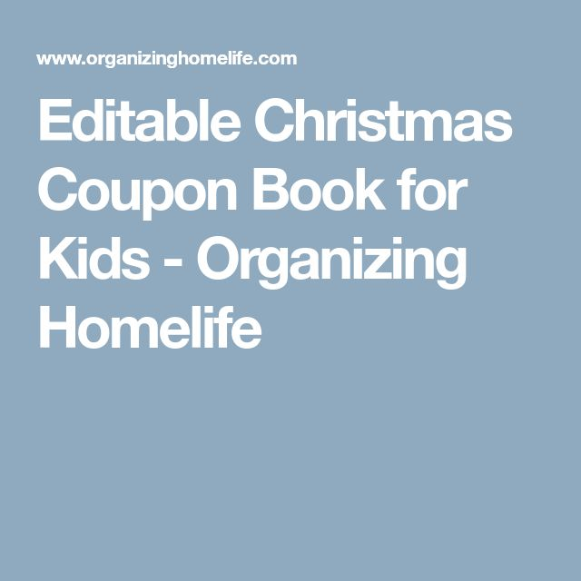 Editable Christmas Coupon Book for Kids - Organizing Homelife